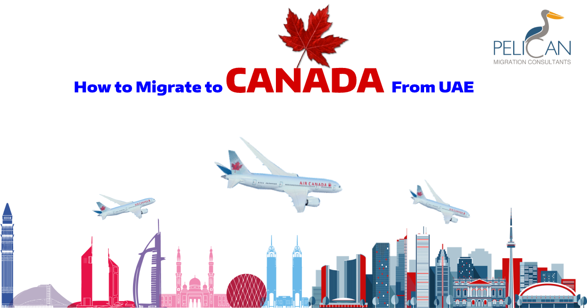 How to migrate to Canada from UAE