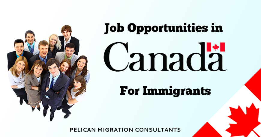 job opportunities in Canada for immigrants