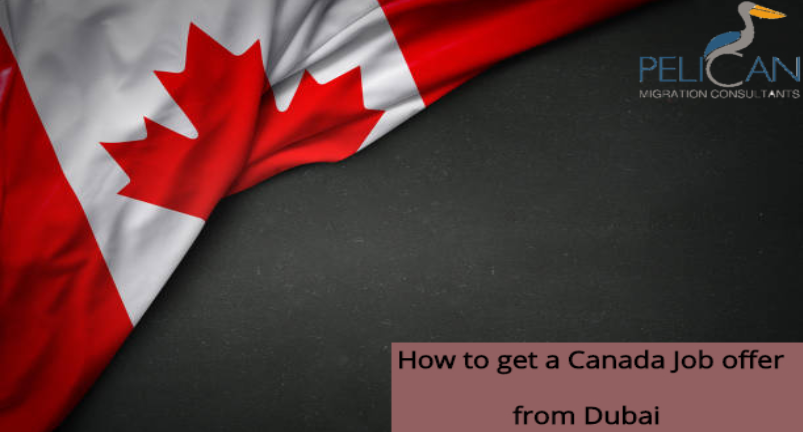 How to get a Canada job offer or Canada work permit from Dubai?