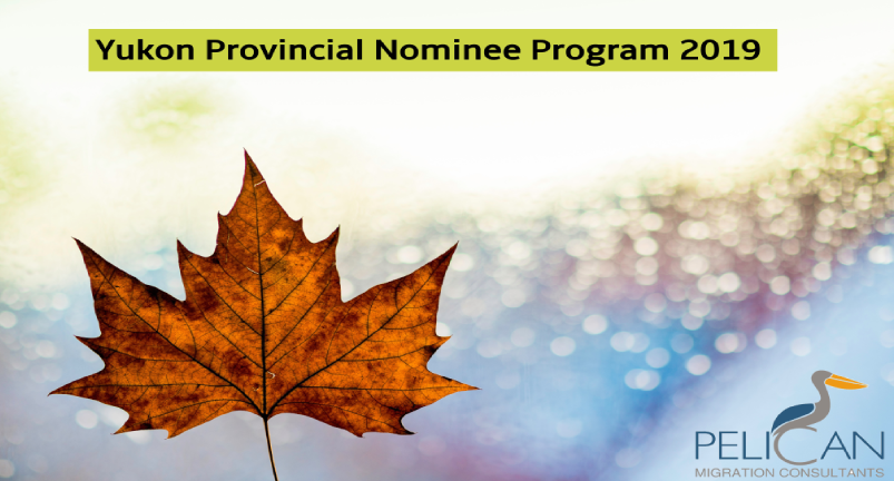 Yukon Provincial Nominee Program 2019