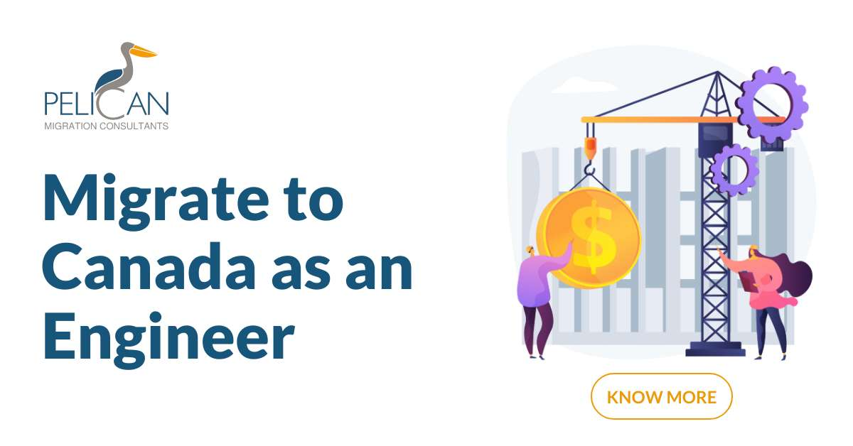 Migrate To Canada As An Engineer